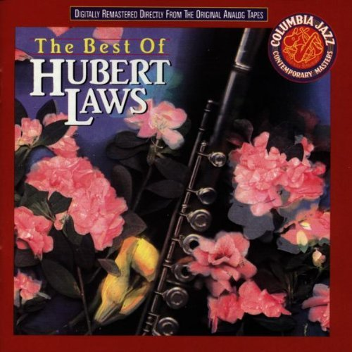 Hubert Laws Best Of Hubert Laws