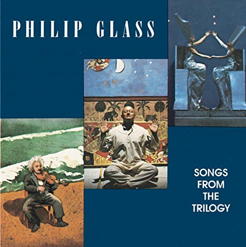 Philip Glass Songs From The Trilogy