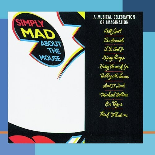 Simply Mad About The Mouse Simply Mad About The Mouse CD R Joel Ocasek L.L. Cool J B Mcferrin Soul Ii Soul En Vogue