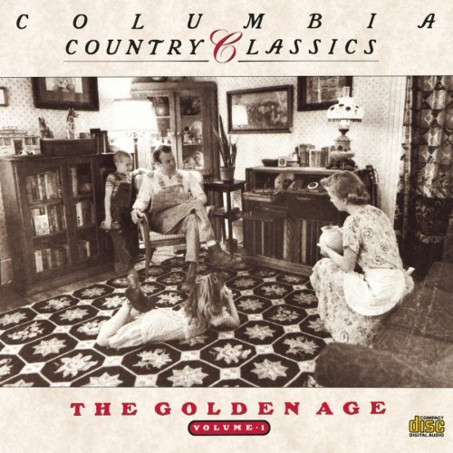 Country Classics Vol. 1 Golden Age Carter Family Acuff Autry Country Classics