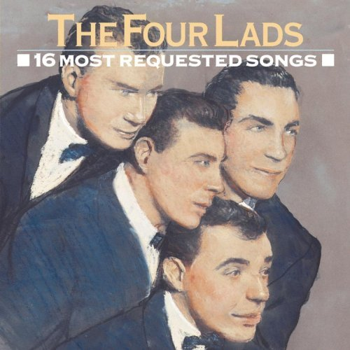 Four Lads 16 Most Requested Songs