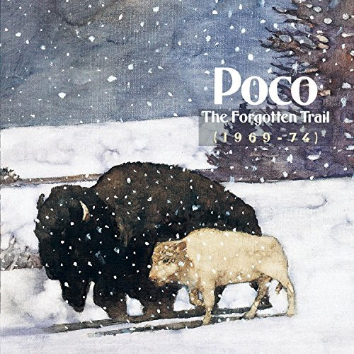 Poco Forgotten Trail 1969 74 2 CD Set