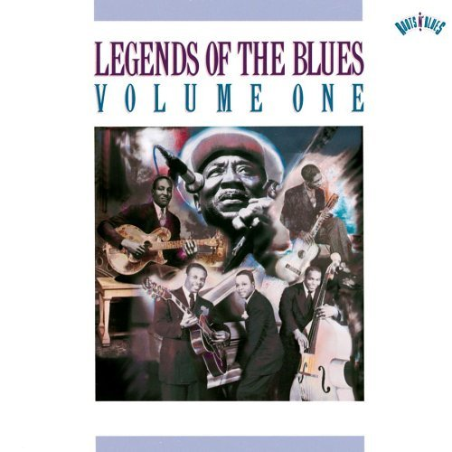 Legends Of The Blues Vol. 1 Legends Of The Blues Hurt Smith Patton Carr Waters Legends Of The Blues