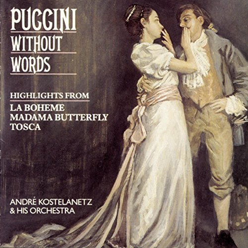 Giacomo Puccini Puccini Without Words Kostelanetz & His Orch