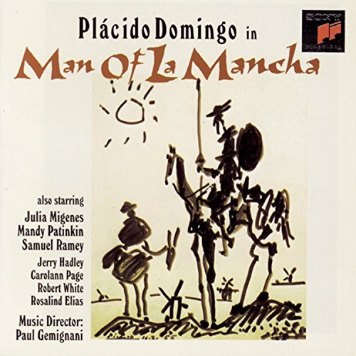 Man Of La Mancha Musical Domingo Migenes Patinkin +