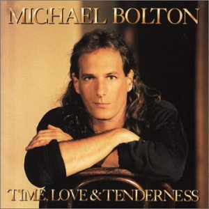 Michael Bolton Time Love & Tenderness