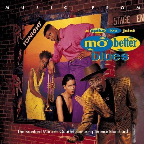 Mo Better Blues Soundtrack Marsalis Blanchard Gangstarr