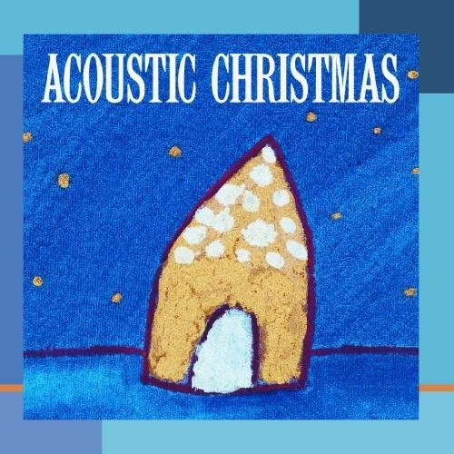 Acoustic Christmas Acoustic Christmas CD R Colvin Garfunkel Hooters Collins Burnett Connick Jr.