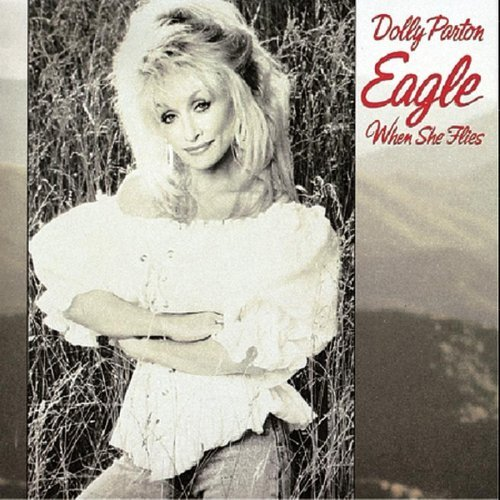Parton Dolly Eagle When She Flies