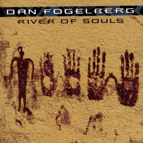 Fogelberg Dan River Of Souls