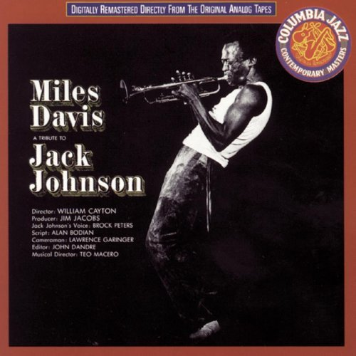 Miles Davis Tribute To Jack Johnson