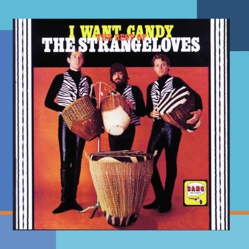 Strangeloves I Want Candy Best Of The Stran CD R