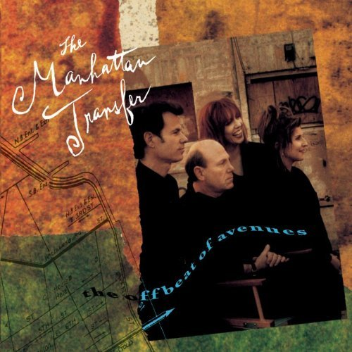 Manhattan Transfer Offbeat Of Avenues
