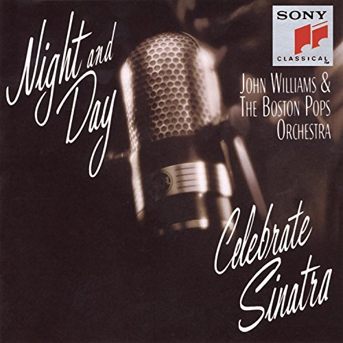 Night & Day Celebrate Sinatra Williams Boston Pops Orch