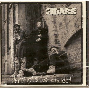 Third Bass Derelicts Of Dialect