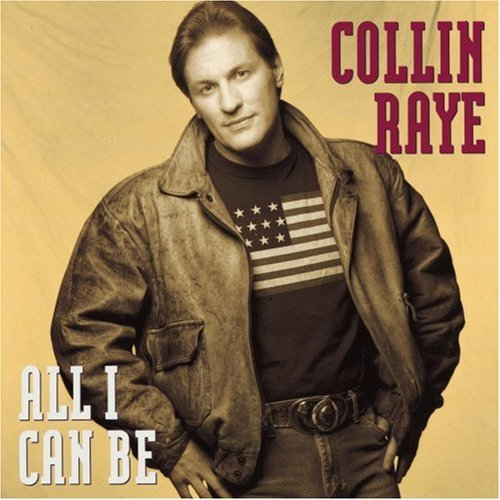 Raye Collin All I Can Be