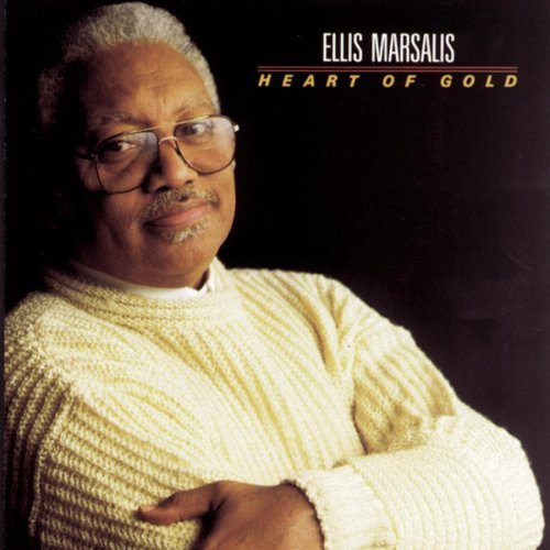 Ellis Marsalis Heart Of Gold