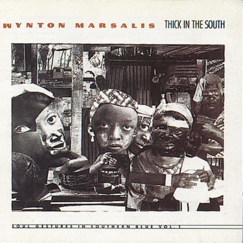 Marsalis Wynton Vol. 1 Thick In The South