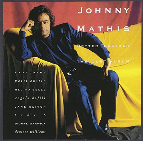 Johnny Mathis Better Together The Duet Album This Item Is Made On Demand Could Take 2 3 Weeks For Delivery