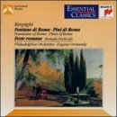 O. Respighi Pines Fountains Roman Fest Ormandy Philadelphia Orch