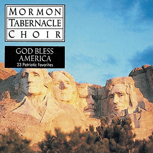 Mormon Tabernacle Choir God Bless America Mormon Tabernacle Choir
