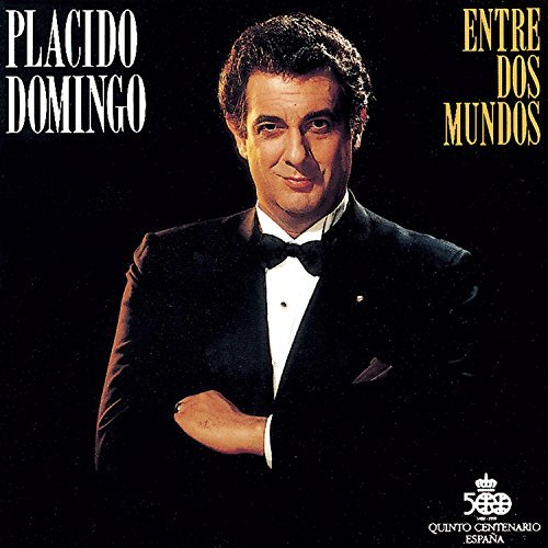Placido Domingo Entre Dos Mundos Domingo Iglesias Lorengar + Holdridge & Navarro Various