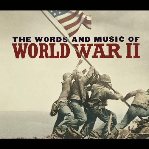 Words & Music Of World War Ii Words & Music Of World War Ii 2 CD Set