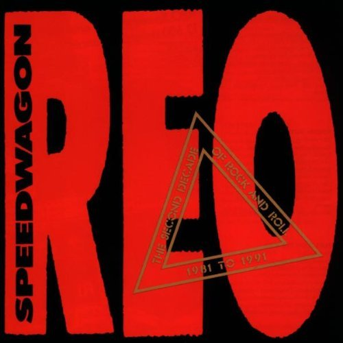 Reo Speedwagon Second Decade Of Rock & Roll