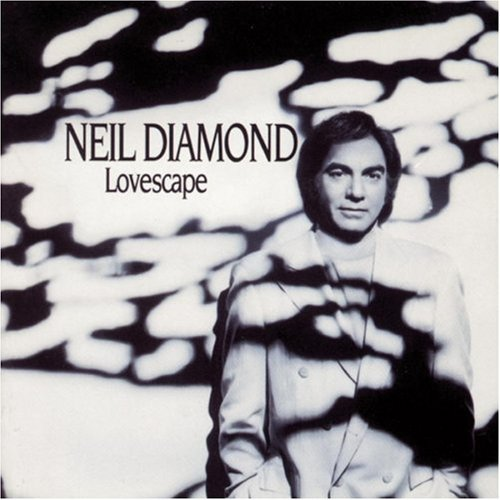 Neil Diamond Lovescape