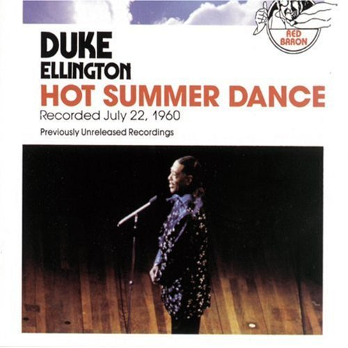 Duke Ellington Hot Summer Dance