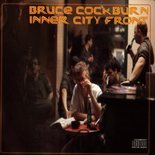 Bruce Cockburn Inner City Front