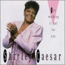 Shirley Caesar He's Working It Out For You