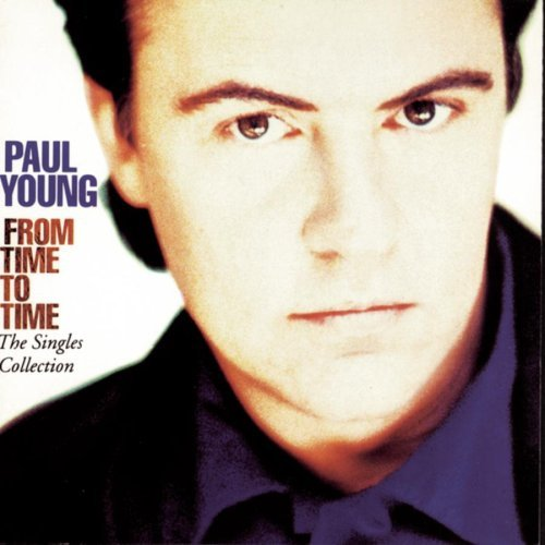 Paul Young From Time To Time Singles Coll