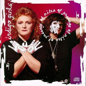 Indigo Girls Rites Of Passage