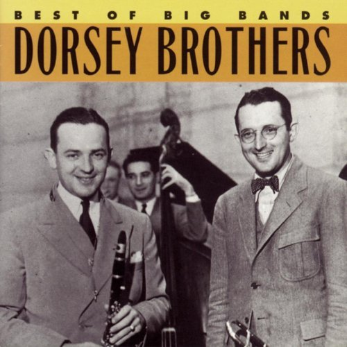 Dorsey Brothers Best Of The Big Bands