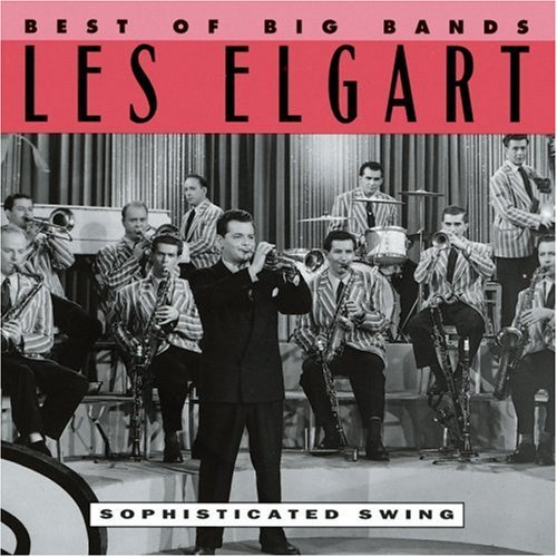 Les Elgart Best Of The Big Bands