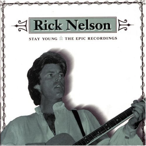 Nelson Rick Stay Young Epic Recordings