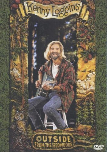 Kenny Loggins Outside From The Redwoods Outside From The Redwoods