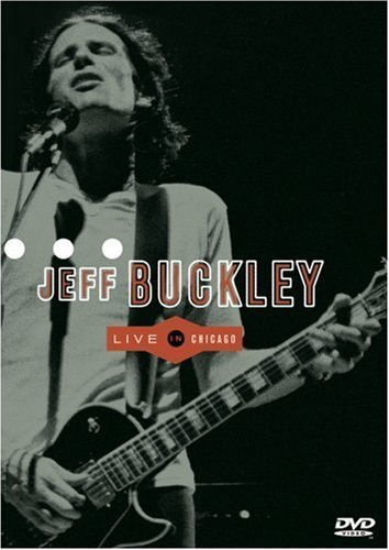 Jeff Buckley Live In Chicago