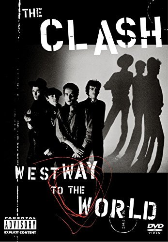 Clash Westway To The World Explicit Version Director's Cut