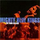 Mighty Blue Kings Live From Chicago