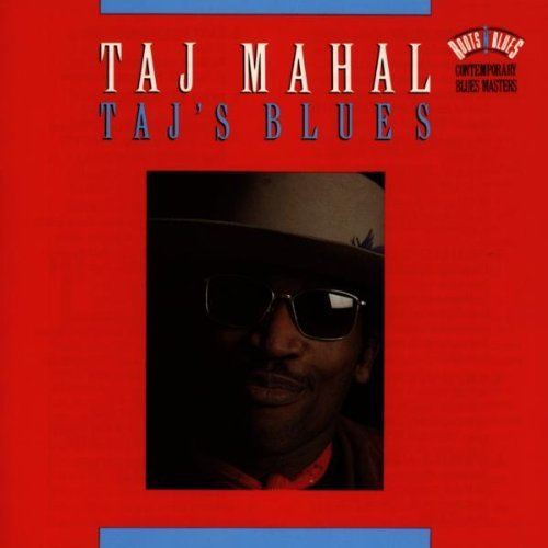 Taj Mahal Taj's Blues