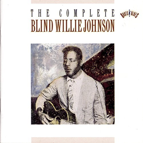 Blind Willie Johnson Complete Recordings Of Blind W 2 CD Set