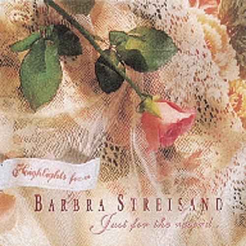 Streisand Barbra Just For The Record Highlights
