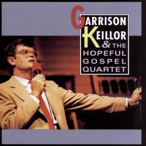 Garrison & Hopeful Gos Keillor Garrison Keillor & Hopeful Gos