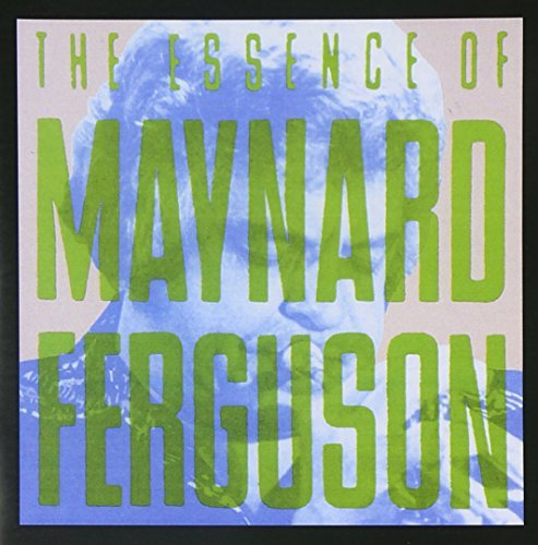 Maynard Ferguson I Like Jazz Essence Of Maynar