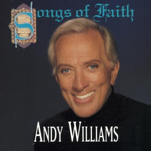 Andy Williams Songs Of Faith