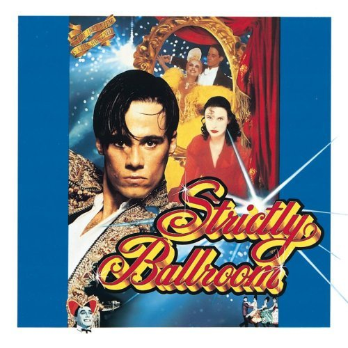 Strictly Ballroom Soundtrack Young Day Williams Morice