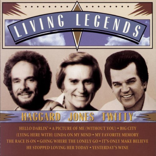 Haggard Jones Twitty Living Legends