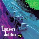 Trucker's Jukebox Vol. 3 Trucker's Jukebox